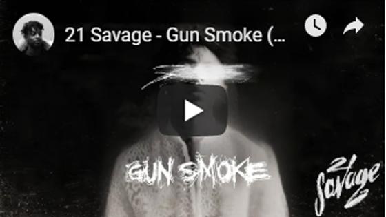 21 Savage - Gun Smoke